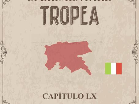 Sperimentare Tropea - Capítulo LX – Cortona