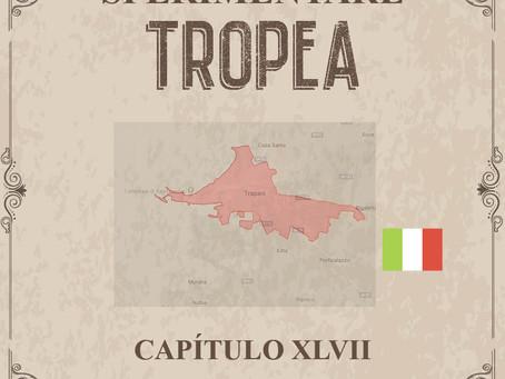 Sperimentare Tropea - Capítulo XLVII – Trapani