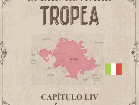 Sperimentare Tropea - Capítulo LIV – Sássari