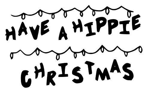HAVE A HIPPIE CHRISTMAS (VINYL ADD ON)