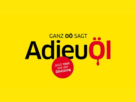 Ganz Oberösterreich sagt Adieu Öl!