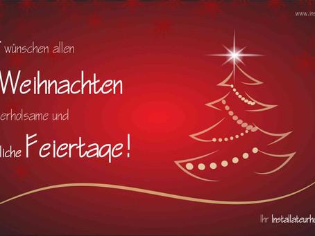 Weihnachten & Neujahr - Wir machen Betriebsurlaub!
