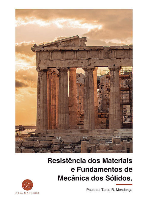 Resistência dos Materiais e Fundamentos de Mecânica dos Sólidos
