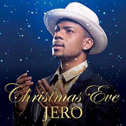 """JERO  """"Christmas Eve"""""""
