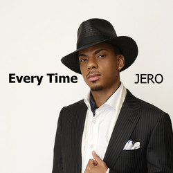 """JERO """"Every Time"""""""