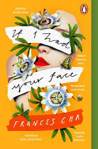 'If I Had Your Face' by Frances Cha - book review