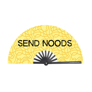 Send Noods Fan
