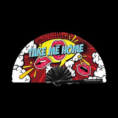 Take Me Home Fan (UV Glow)