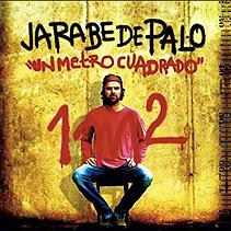 Jarabe De Palo_Un Metro Quadrado