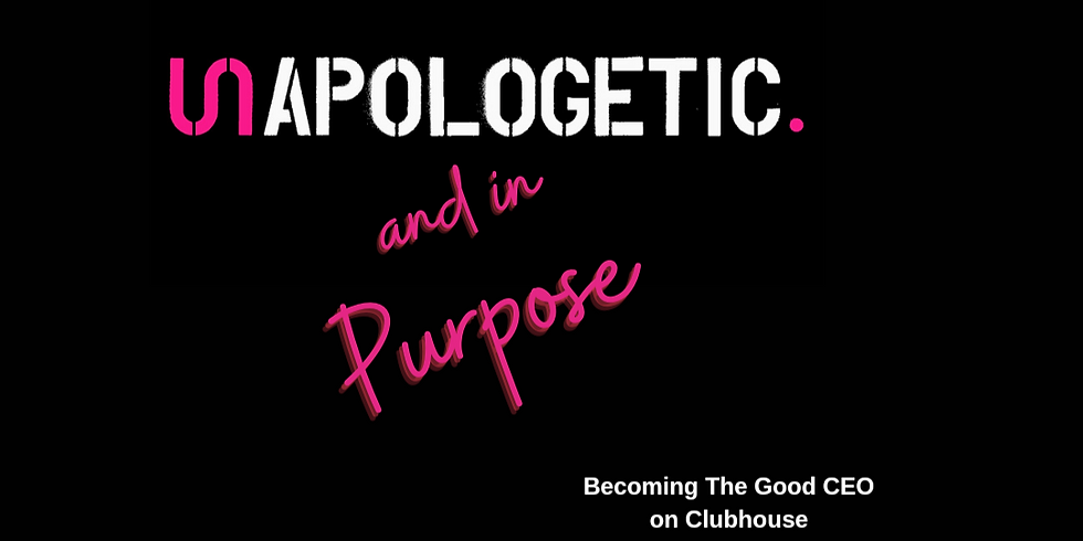 Unapologetic and in Purpose