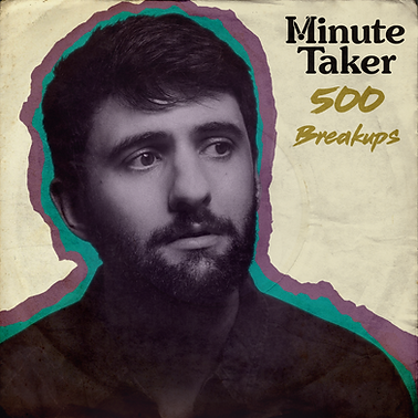 COVER - Minute Taker - 500 Breakups.png