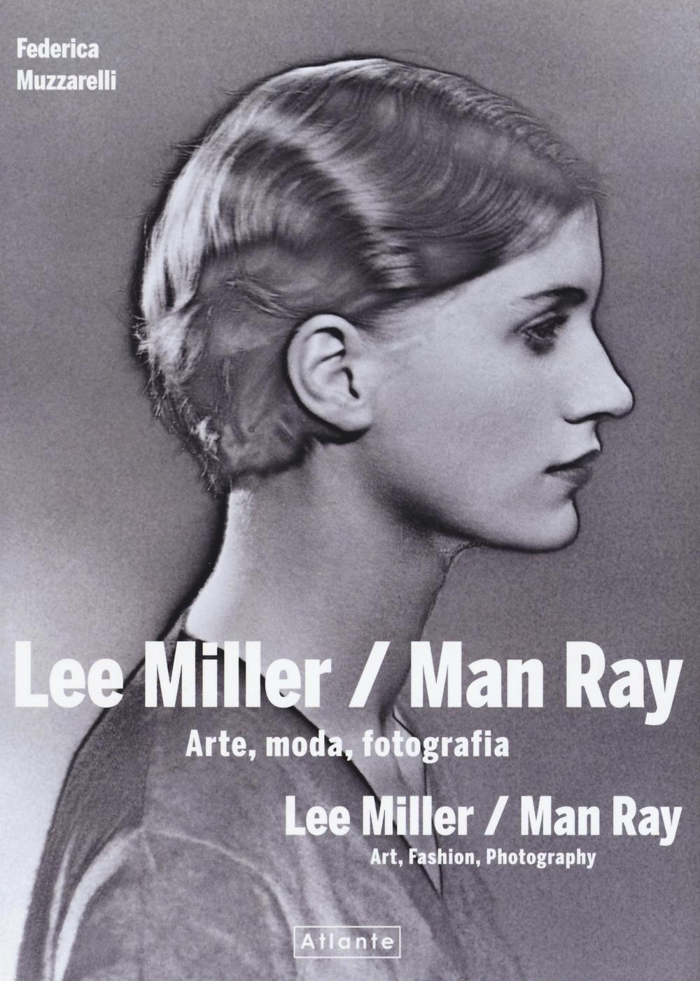 Lee Mille Man Ray Arte Moda e Fotografia