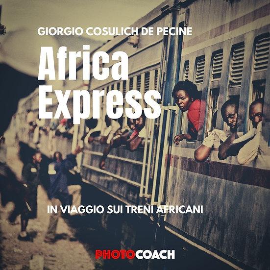 Africa Express, in viaggio sui treni africani