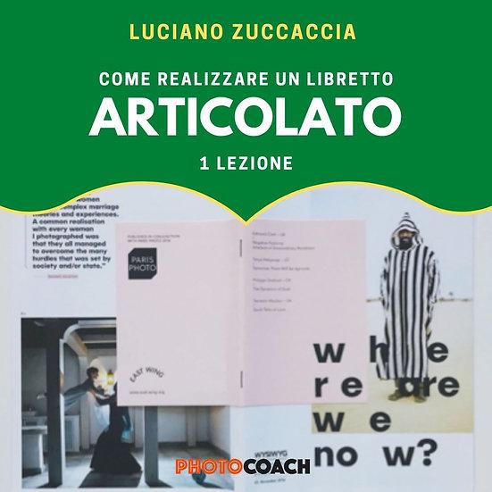 Come realizzare un libretto articolato | Luciano Zuccaccia