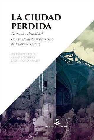 La_Ciudad_perdida_-_Álava_medieval.jpg