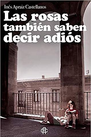 Las_Rosas_también_saben_decir_adios_-_