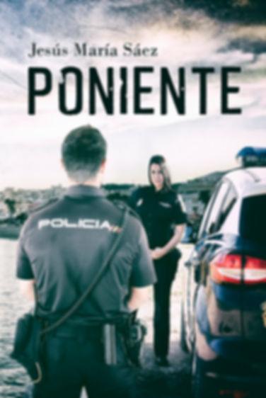 Poniente novela policíaca concurso Amazon 2019 Jesús María Sáez
