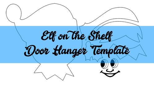 Elf On Shelf Face Door Hanger Wreath Attachment TEMPLATE