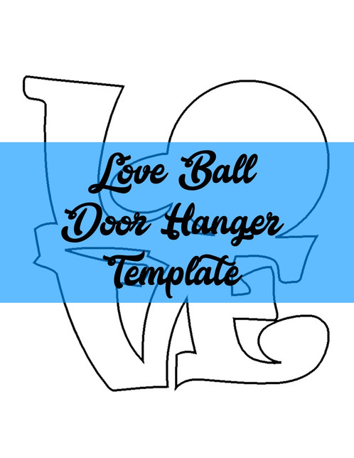 Love Ball Door Hanger Template  Southernadoornments