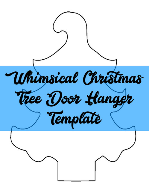 Whimsical Christmas Tree Door Hanger Wreath Attachment Template
