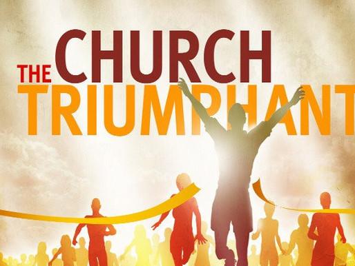 5.22.2020 The Church Triumphant