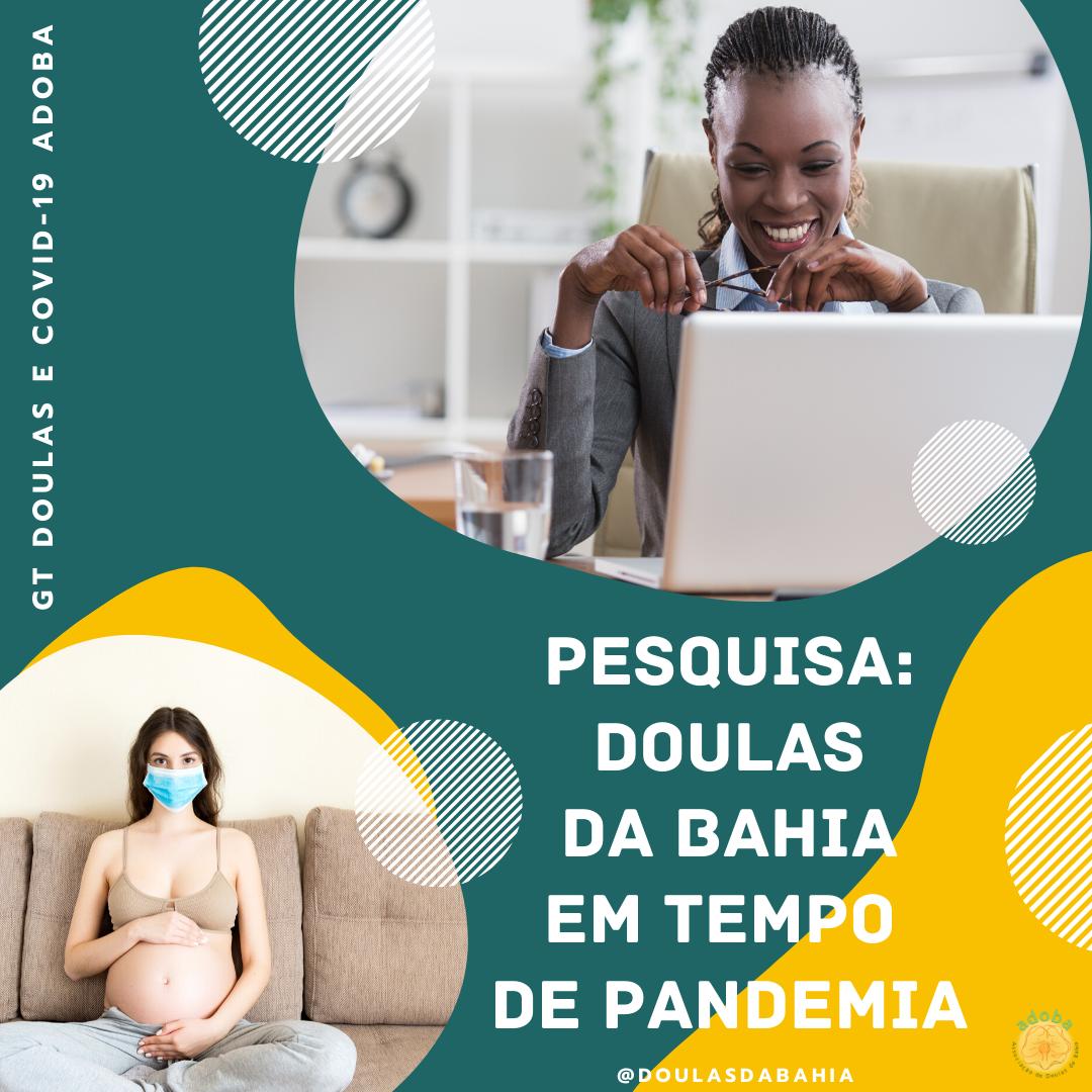 Pesquisa: Doulas da Bahia em tempo de Pandemia