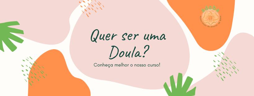 Quer ser uma Doula_
