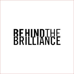Behind the Brilliance Podcast