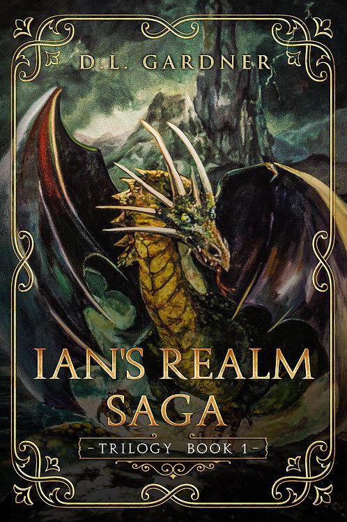 Ian's Realm Saga books 1 - 3