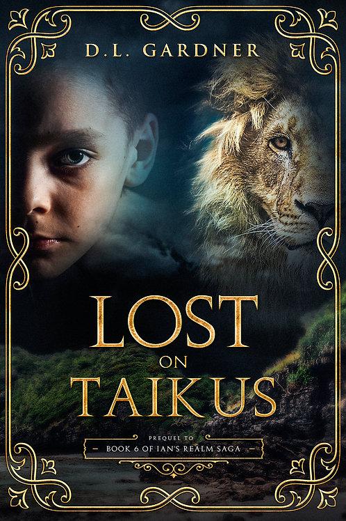 Lost on Taikus