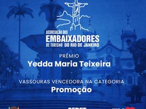 Vassouras venceu o Prêmio Yedda Maria Teixeira 2021