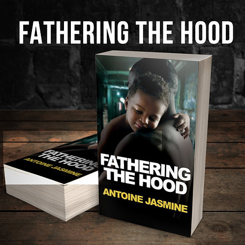 Fathering The Hood