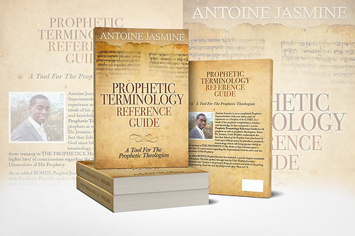 Prophetic Terminology Reference Guide