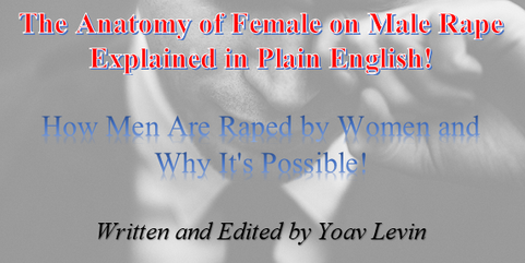 How Men Are Raped by Women and Why its P