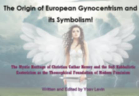 The Origon of European Gynocentrism and