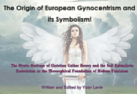 The Origon of European Gynocentrism and