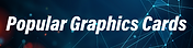 Popular Graphics Card Mobile-01.png