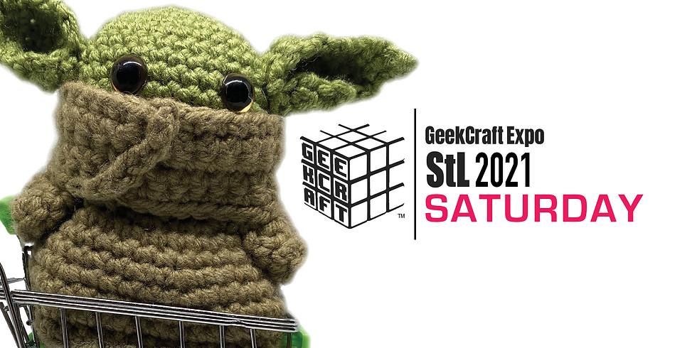 GeekCraft Expo StL 2021 | SATURDAY
