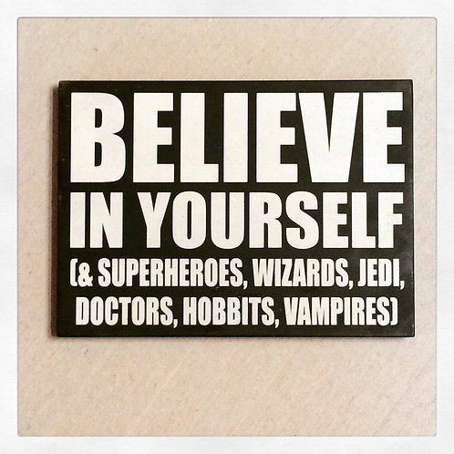 Wall Hanging - Believe In Yourself