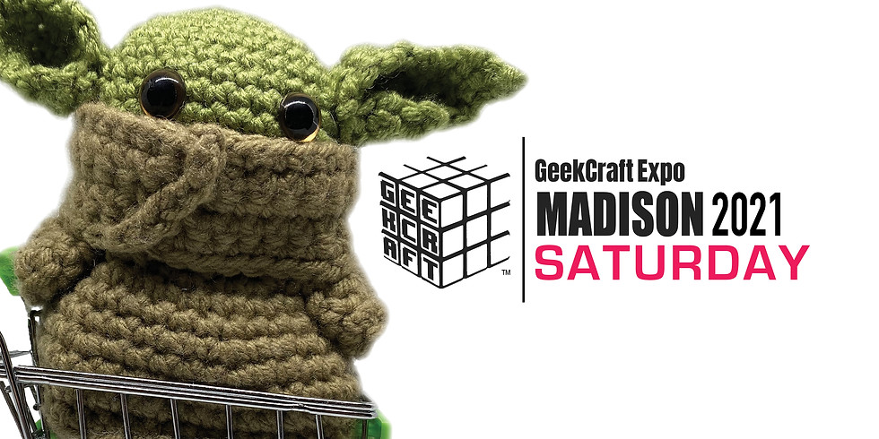 GeekCraft Expo MADISON 2021 | SATURDAY