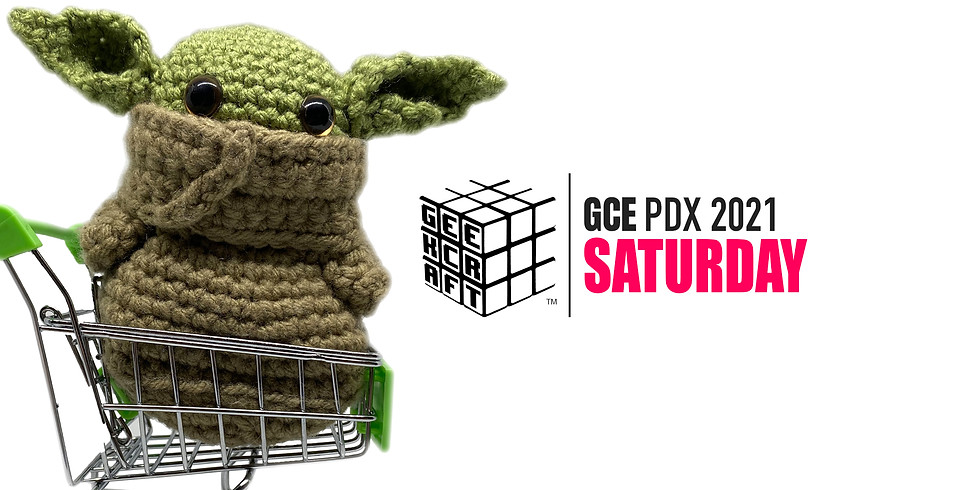 GeekCraft Expo PDX 2021   SATURDAY