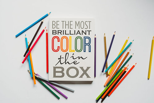 Wall Hanging - Be The Most Brilliant Color In The Box