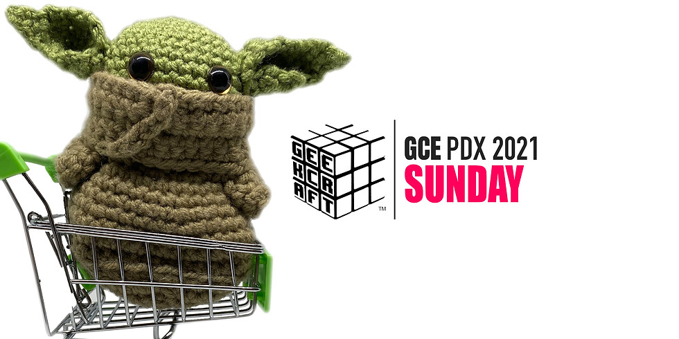 GeekCraft Expo PDX 2021 | SUNDAY