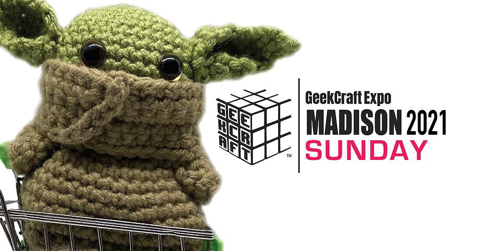 GeekCraft Expo MADISON 2021 | SUNDAY