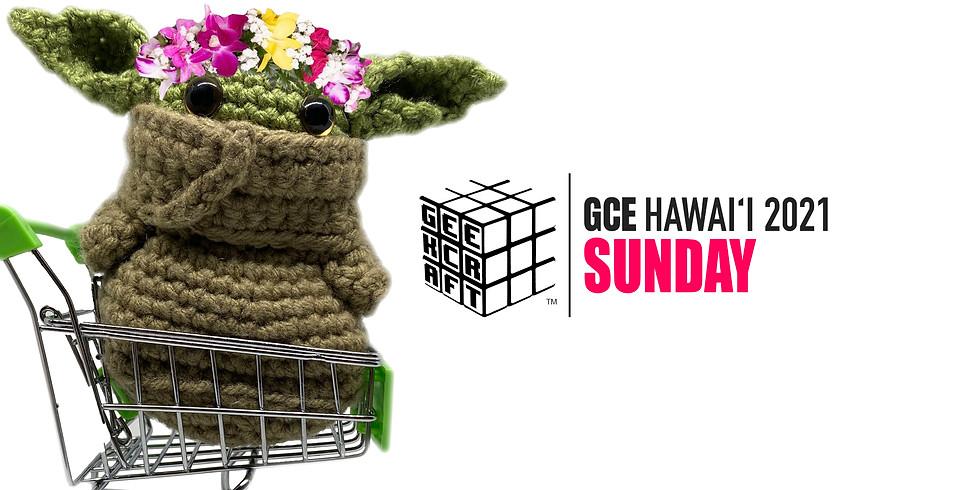 GeekCraft Expo HAWAI'I 2021 | SUNDAY
