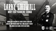 Muay Thai Seminar med Larry Lindwall