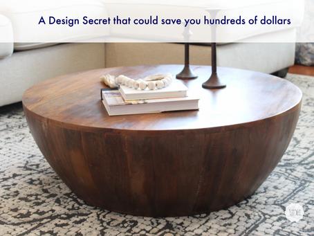 A DESIGN SECRET THAT COULD SAVE YOU HUNDREDS