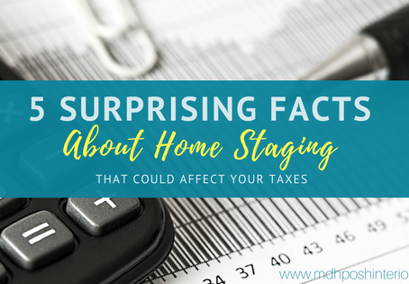 5 Surprising Facts About Home Staging That Could Affect Your Taxes