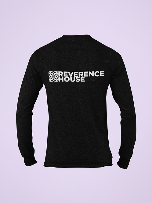 Reverence House Long Sleeve