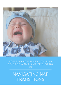 Little Bell Sleep Solutions, nap transitions, how do I know when to drop a nap, pediatric sleep consultant